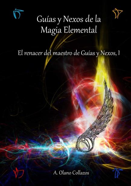 Guías y Nexos de la Magia Elemental por Aitor Olano Collazos