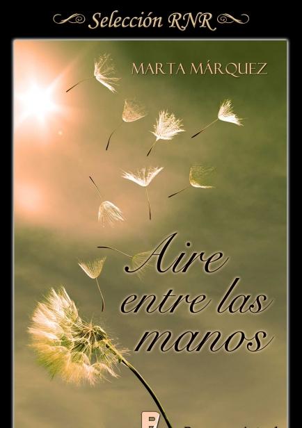 Aire entre las manos por Marta Márquez