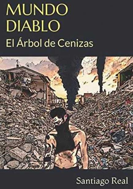 MUNDO DIABLO: El Árbol de Cenizas por Santiago Real