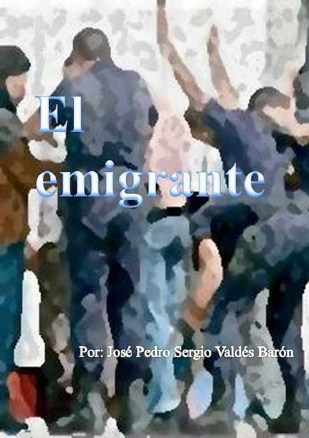 También te puede interesar: El emigrante