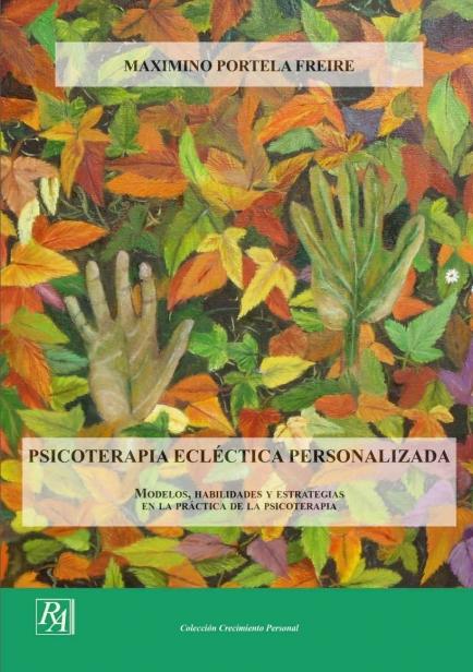 Psicoterapia ecléctica Personalizada por Maximino Portela Freire