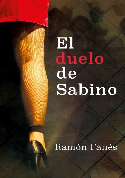 El duelo de Sabino por Ramón Fanés