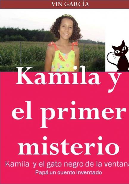 Kamila y el primer misterio por Vin García