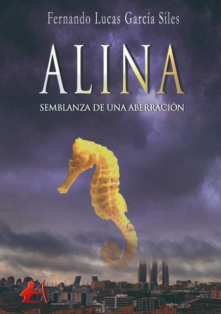 Alina. Semblanza de una aberración por Fernando García Siles