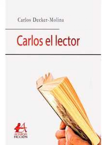 Carlos el lector por Carlos Décker