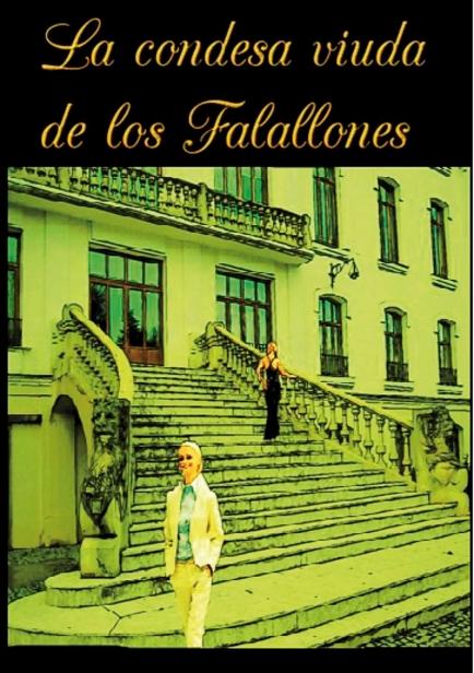 También te puede interesar: La Condesa-viuda de los Falallones