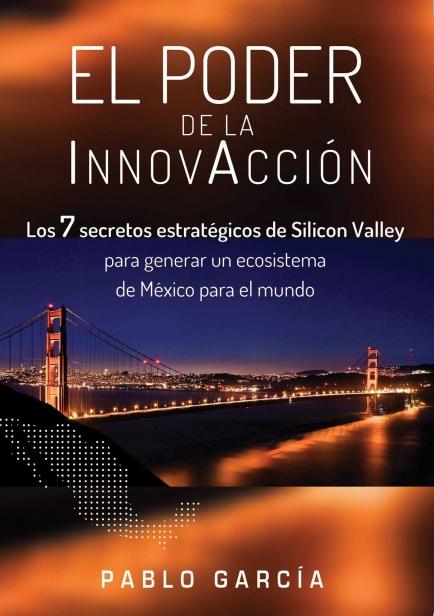 El Poder de la InnovAcción por Pablo García