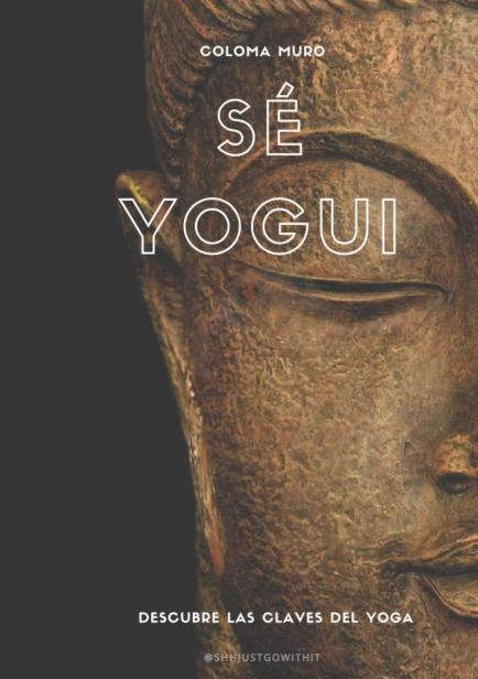 También te puede interesar: Sé Yogui