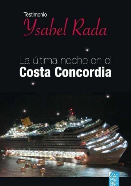 La última noche en el Costa Concordia por Ysabel Rada