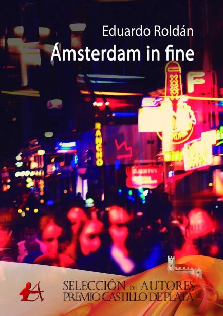 Ámsterdam in fine por Eduardo Roldán