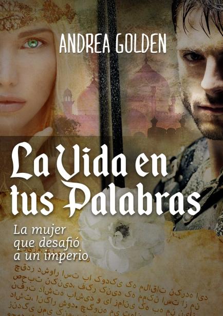 La Vida en tus Palabras por Andrea Golden