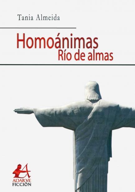 También te puede interesar: Homoánimas. Río de almas