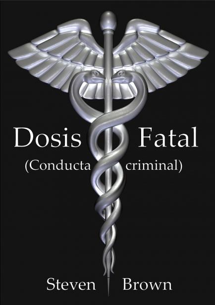 También te puede interesar: Dosis fatal. (Conducta criminal)