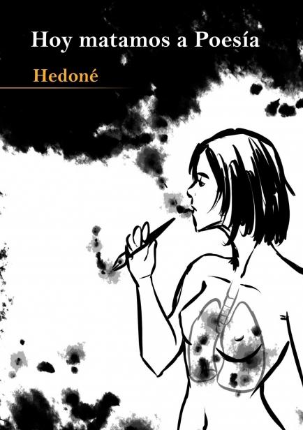 Hoy matamos a Poesía por Hedoné