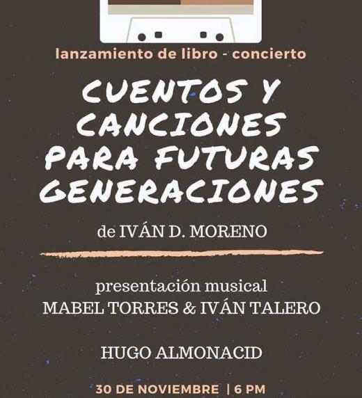 """Poster Promocional Presentación """"Cuentos y Canciones Para Futuras Generaciones"""" Noviembre 2017"""