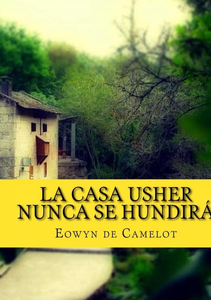 Trilogía Casa Usher por Eowyn de Camelot