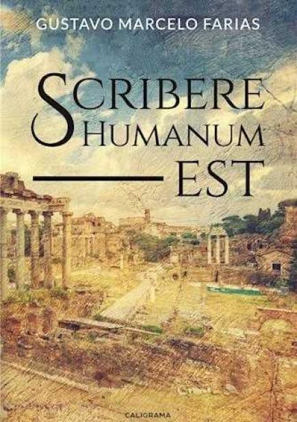 Scribere Humanum est por Gustavo Marcelo Farias