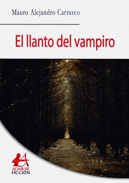 El llanto del vampiro por Mauro Carrasco