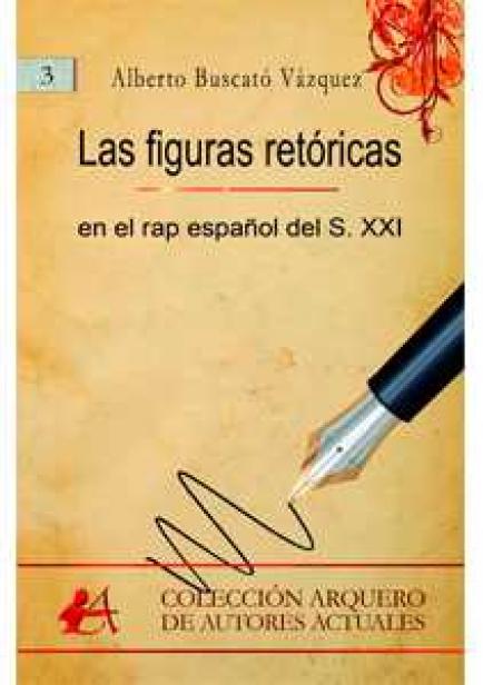 Las figuras retóricas en el rap español del S. XXI por Alberto Buscató