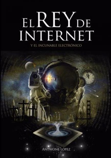 El Rey de Internet por Antwone López
