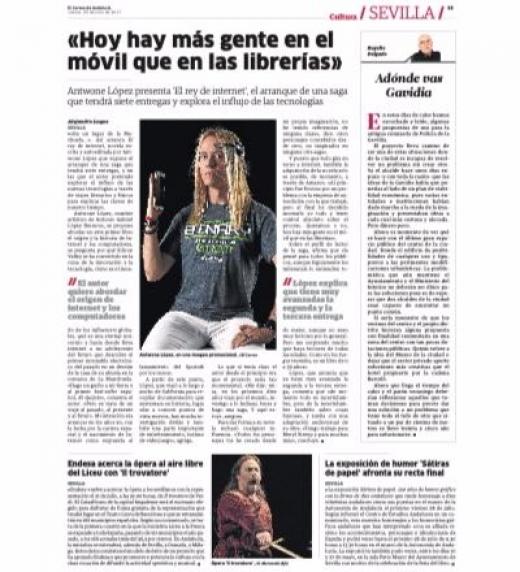 Entrevista a Antwone López sobre la novela El Rey de Internet en El Correo de Andalucía, cuyo titular es: Hoy hay mas gente en el movil que en las librerías.