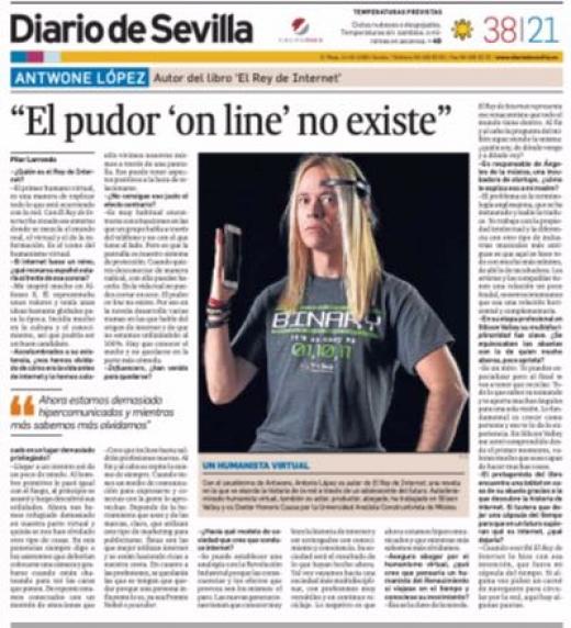 Entrevista concedida por Antwone López al Diario de Sevilla explicando la novela El Rey de Internet. Titular: El pudor online no existe.