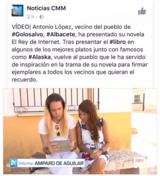 Post en Facebook de la presentación de El Rey de Internet en uno de los escenario de la novela, Golosalvo, en un lugar de La Manchuela. Castilla Mancha Media, cubrió la presentiacion.