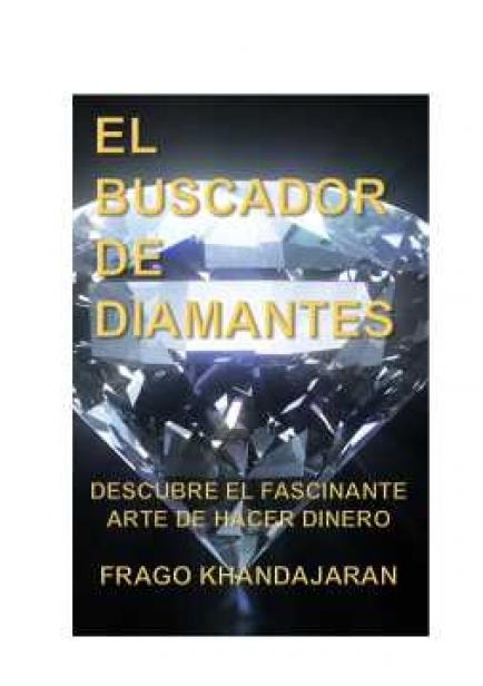 El Buscador de Diamantes por Frago Khandájaran