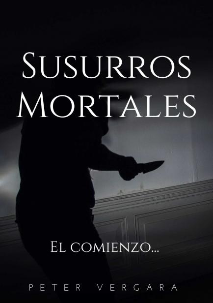Susurros Mortales por Peter Vergara