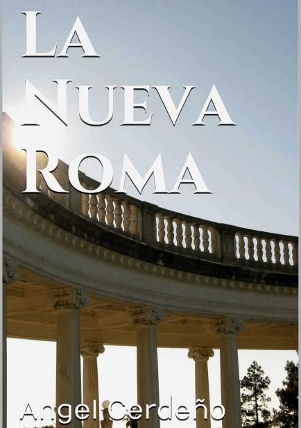 La Nueva Roma por Ángel Cerdeño