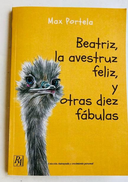 También te puede interesar: Beatriz, la avestruz feliz, y otras diez fábulas