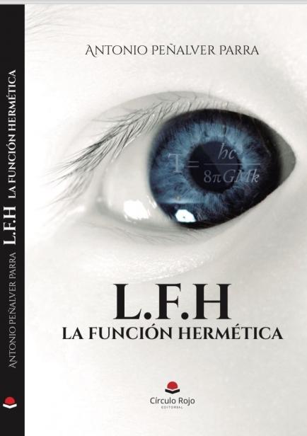 También te puede interesar: L.F.H La función hermética
