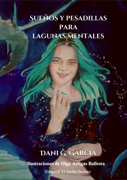Sueños y pesadillas para lagunas mentales por Dani G. García