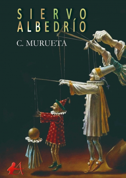 Siervo albedrío por C. Murueta