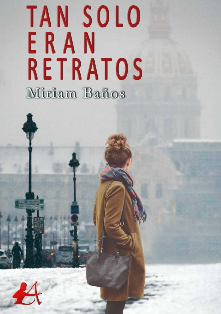 Tan solo eran retratos por Miriam Baños