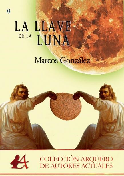 La llave de la luna por Marcos González