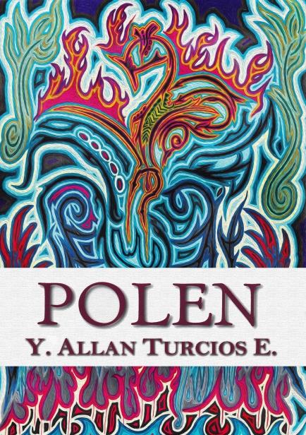 POLEN por Y. Allan Turcios E.