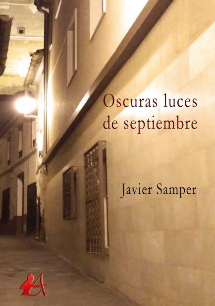 Oscuras luces de septiembre por Javier Samper