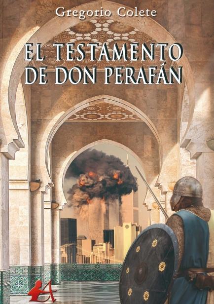 El testamento de don Perafán por Gregorio Colete