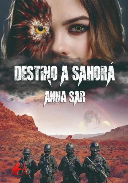 Destino a Sahorá por Anna Sar