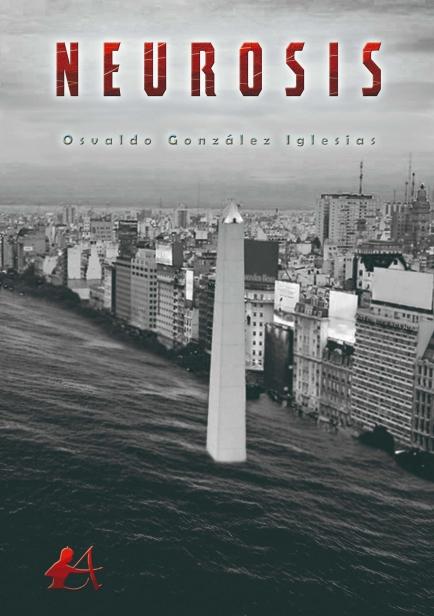 Neurosis por Osvaldo González Iglesias