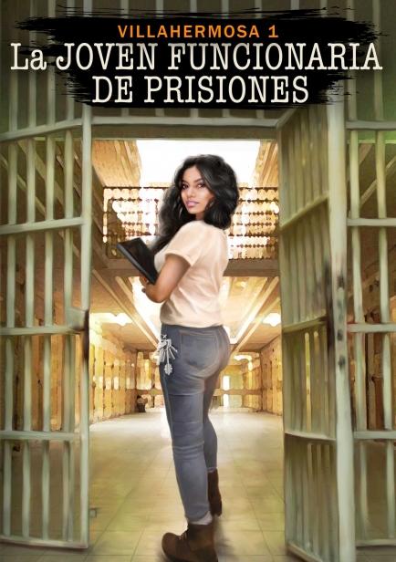 También te puede interesar: La Joven Funcionaria de Prisiones