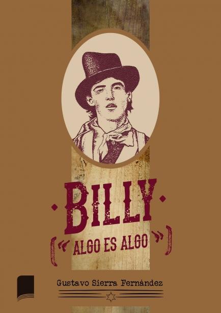 "Billy (""algo es algo"") por Gustavo Sierra Fernández"