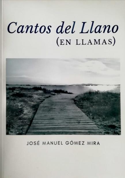 Cantos del Llano (en llamas) por José Manuel Gómez Mira