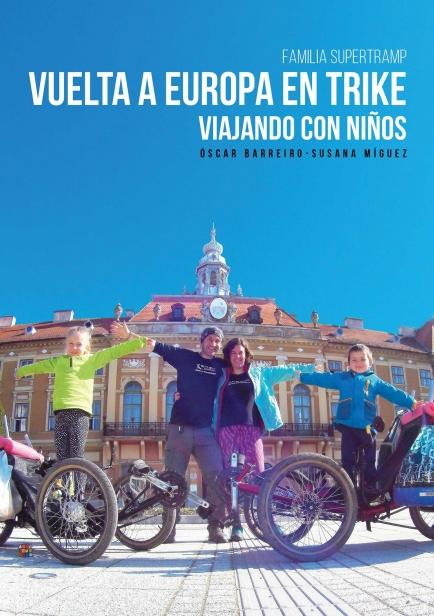 VUELTA A EUROPA EN TRIKE. VIAJANDO CON NIÑOS por Familia Supertramp