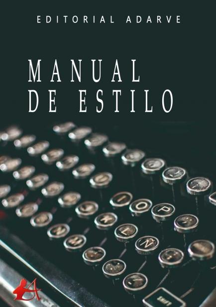Manual de estilo por Editorial Adarve