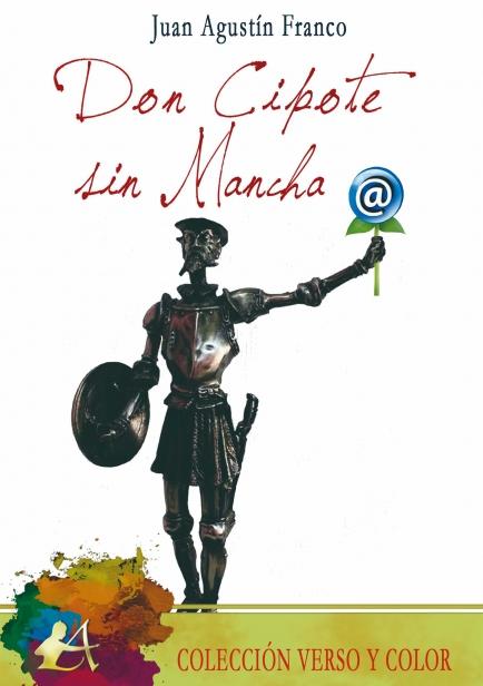 Don Cipote sin Mancha por Juan Agustín Franco