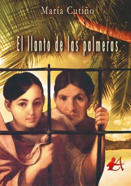 El llanto de las palmeras por María Cutiño
