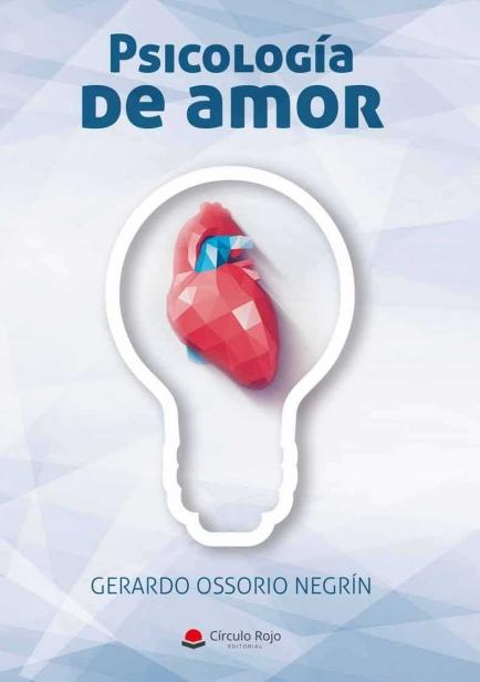 Psicología de amor por Gerardo Ossorio Negrín