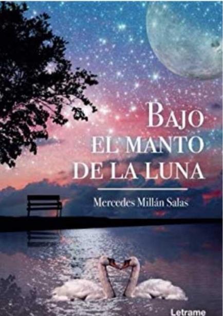 Bajo el Manto de la Luna por Mercedes Millán Salas